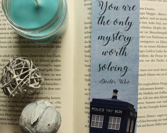 "Doctor Who Bookmark ""You're the only mystery worth solving"""