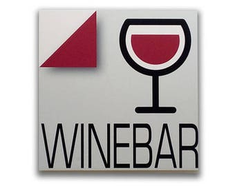 Winebar - Sign, bar sign, italian sign, shop sign, restaurant sign, food sign, kitchen sign, pub sign   Tropparoba - 100% made in Italy
