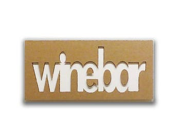 Winebar - Cardboard furniture, food sign, sign in board, sign for kitchen, door sign, vintage sign, shabby | Tropparoba - 100% made in Italy