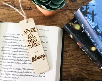 Wood bookmark - 'After all this time...'