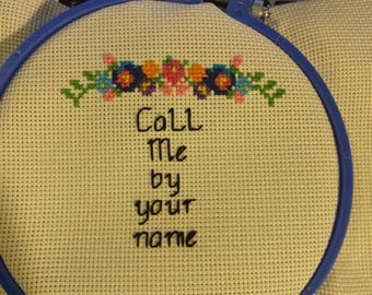Call me by your name cross stitch, CMBYN, LGBTQ, Pride, handmade, movie, Armie Hammer, Timothee Chalamet