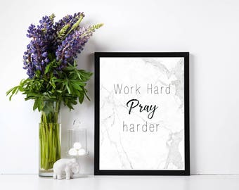 Work Hard Pray Harder 12 Printable Instant Downloads | Wall Decor, Planner Accessories