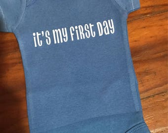 It's my first day onesie