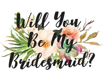 Succulent Card Will You Be My Bridesmaid card on Kraft paper