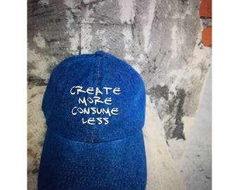 Jean  Create More Consume Less Dad Hat