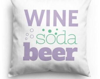 Wine Beer Soda Pillow