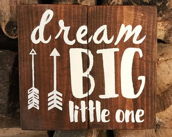 Solid wood dream big little one plaque sign arrow