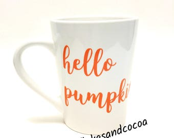 Hello Pumpkin - Coffee Cup - Fall Season