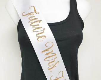 Glitter Bridal Sash, Personalized Bridal Sash, Future Mrs. Sash, Bachelorette Sash, Bride to Be, Bachelorette Party, L