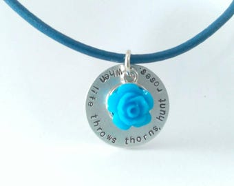 Blue Rose Blue Leather Cord Necklace - When life throws thorns, hunt roses - Hand stamped necklace - Affirmation necklace
