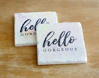 Hello Gorgeous Coasters // Coaster Set // Tile Coasters// Birthday Gift // Marble Coaster // Marble Coasters
