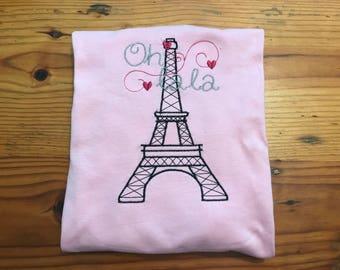 French Embroidery design Shirt, Eifel tower, Oh lala, Girls shirt