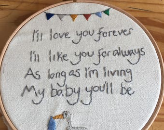 I'll like you forever, I'll love you for always embroidery