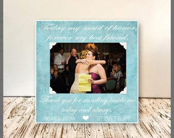 Maid Of Honor Frame  - Wedding Gift for Maid of Honor, Sisters and Bestfriends , Wedding & Brides Maid , Maid of Honor Personalized Frame