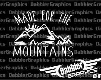 Made For The Mountains Decal Sticker