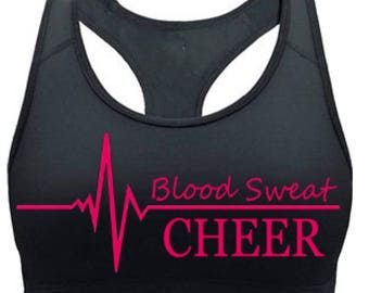 Blood Sweat Cheer Racerback Sports Bra