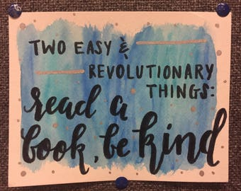 Two Easy & Revolutionary Things: Read a Book and Be Kind Miniprint