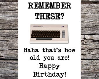 funny handmade card for anyone - retro/vintage style - born in the 70s/80s - commodore 64