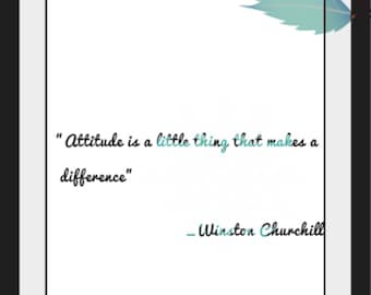 Attitude makes a difference print, Printable quote,wall art, wall decor, digital download