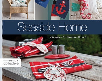 Seaside Home Compiled by Susanne Woods