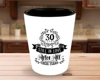 30th Wedding Anniversary Shot Glass - Still In Love 30 Years - 1.5 oz Ceramic Shotglass