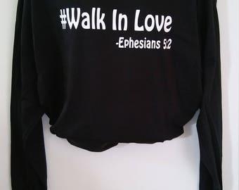 Walk in Love Tee Long Sleeve