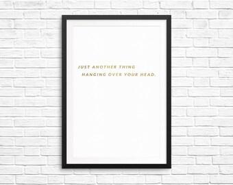 Gewoon een ander ding opknoping Over uw hoofd - muur Print - woon decoratie - Wall Art - afdrukken - Print - inspirerende muur Print - Quote afdrukken