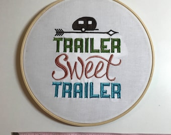 """Embroidered Wall Hoop, """"Trailer Sweet Trailer"""""""