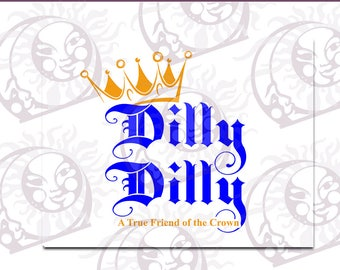 Dilly! Dilly! #4 - SVG, EPS, PNG Cutting and Design Files, Instant Download