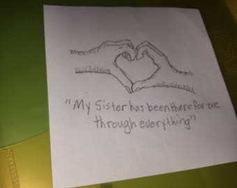 Hand heart drawing with sister quote
