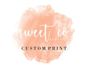 SWEET CO PAPERIE Extras: Custom Print