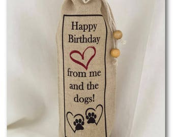 Happy Birthday from me and the dogs! Sacafun Wine Sack Wine Bag