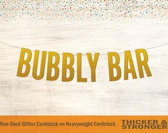 Bubbly Bar Banner, Block Letters - Bridal Shower, Wedding, Wedding Banner, Bachelorette Party