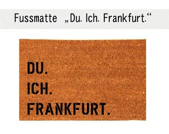 YOU. I. FRANKFURT. Coco - mat carpet door mat 40 x 60 cm
