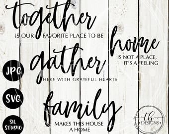 Family SVG, Home Svg, SVG Bundle, Gather Svg, Together Svg, Family svg bundle, Home svg bundle, Home quotes Svg, Wood sign Svg