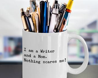 Funny Writer Mom Coffee Mug - Perfect Writers Mothers Day Gift - Unique Cool Humour Sarcasm Writing Lover - Writer Author Journalist Gift