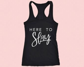 Here To Slay - Razorback Workout Tank Shirt