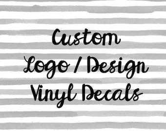 Custom decal, Custom Vinyl Decal, Company Decal, Custom Logo Decal, Personlizaed Decal