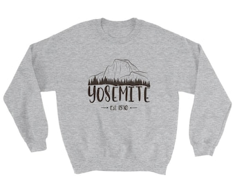Yosemite National Park Sweatshirt - Half Dome El Capitan California Pine Tree Est 1890 Shirt