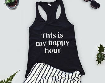 """Womens Burnout Tank Top """"This Is My Happy Hour"""" Running Shirt - Racerback Tank - Gift"""