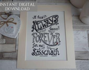 Outlander inspired art print, Outlander printable digital download, It has always been forever for me Sassenach, Jamie Fraser, Outlandergift