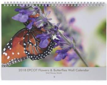 2018 EPCOT Flowers & Butterflies Wall Calendar - EPCOT Center - Walt Disney World - Orlando Florida