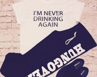 Hungover sweats and tee shirt