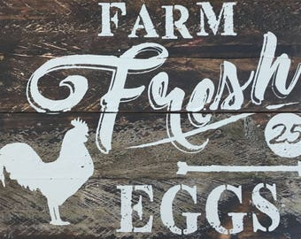 Wood Sign , Farm Fresh Eggs , Reclaimed wood