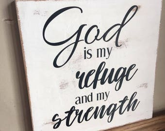 God is My Refuge and Strength Wood Sign