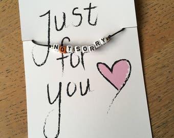 Bracelet with nice text