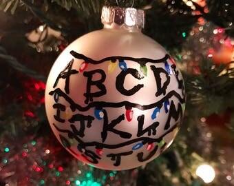 Stranger Things Ornament - Stranger Things - Stranger Things Ornament - Hand made - Hand Painted Christmas Ornament