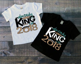 Children's New Year's Tee Shirt, Already King of 2018, Kid's New Year's Eve T-Shirt, Boys, Black or White Tee, Infants, Toddler, Youth Tee