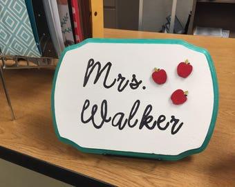 Custom Name Teacher Sign