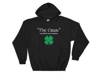 The Craic, Irish Themed, Perfect for St Patricks Day Hooded Sweatshirt